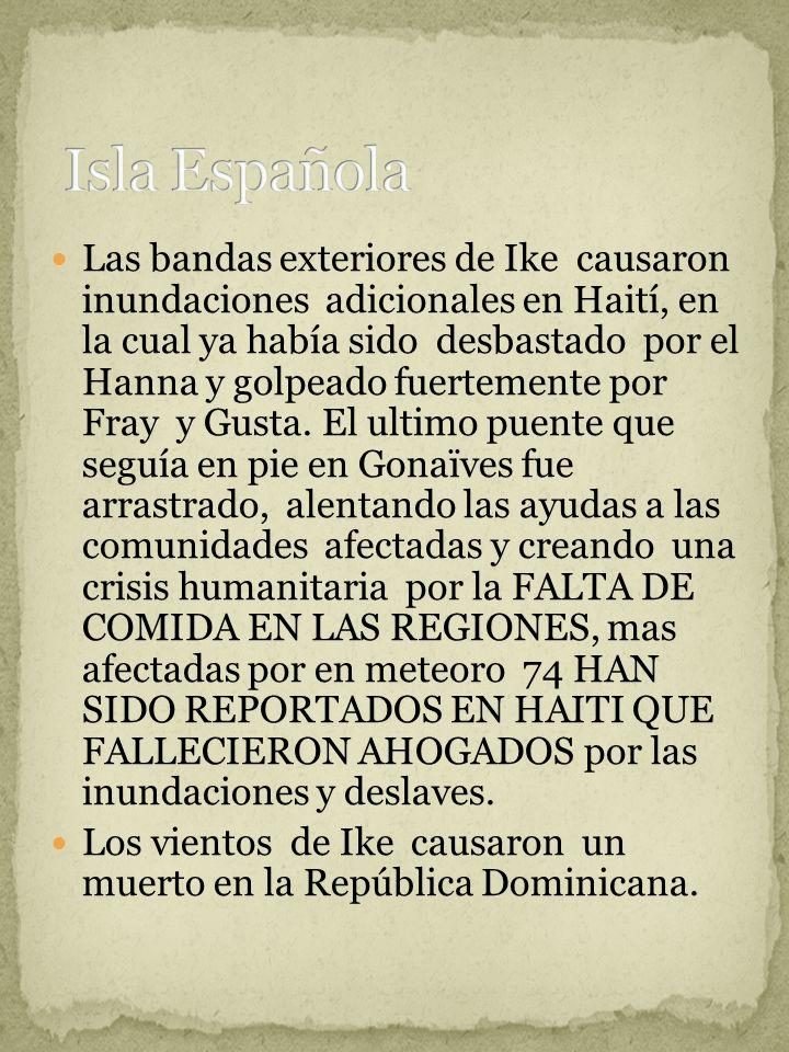 Las bandas exteriores de Ike causaron inundaciones adicionales en Haití, en la cual ya había sido desbastado por el Hanna y golpeado fuertemente por Fray y Gusta.