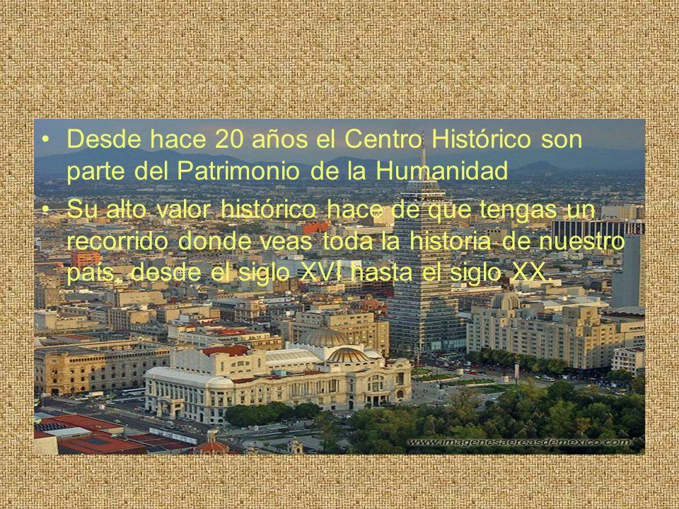 Desde hace 20 años el Centro Histórico son parte del Patrimonio de la Humanidad Su alto valor histórico hace de que tengas un recorrido donde veas tod