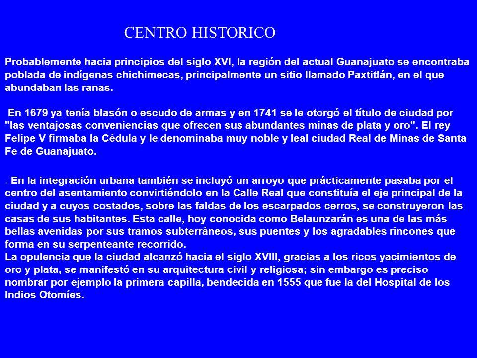 Los orígenes de la población de Guanajuato se remontan al siglo XVI, cuando la intensa actividad de los conquistadores españoles tuvo sus primeras apr