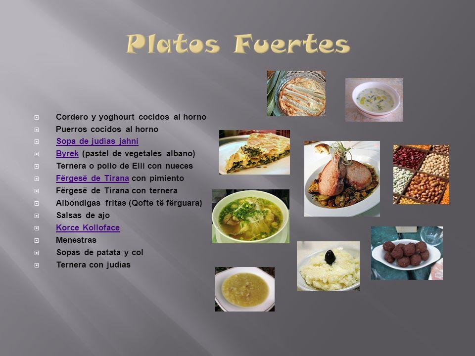 Cordero y yoghourt cocidos al horno Puerros cocidos al horno Sopa de judías jahni Byrek (pastel de vegetales albano) Byrek Ternera o pollo de Elli con