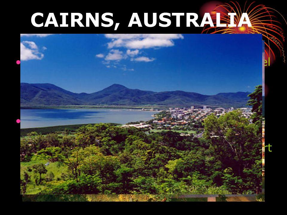 CAIRNS, AUSTRALIA Cairns es una ciudad turística ubicada en el noreste de Australia, en el estado de Queensland. Es pequeña pero su atractivo se encue