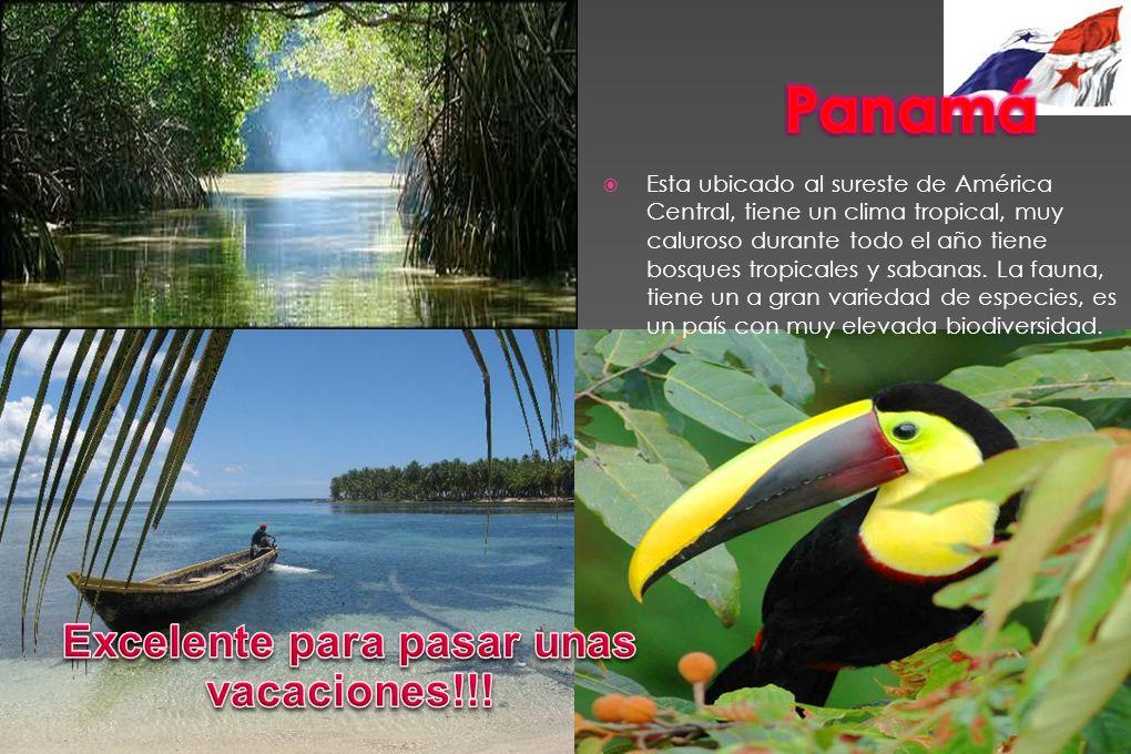 Esta ubicado al sureste de América Central, tiene un clima tropical, muy caluroso durante todo el año tiene bosques tropicales y sabanas. La fauna, ti
