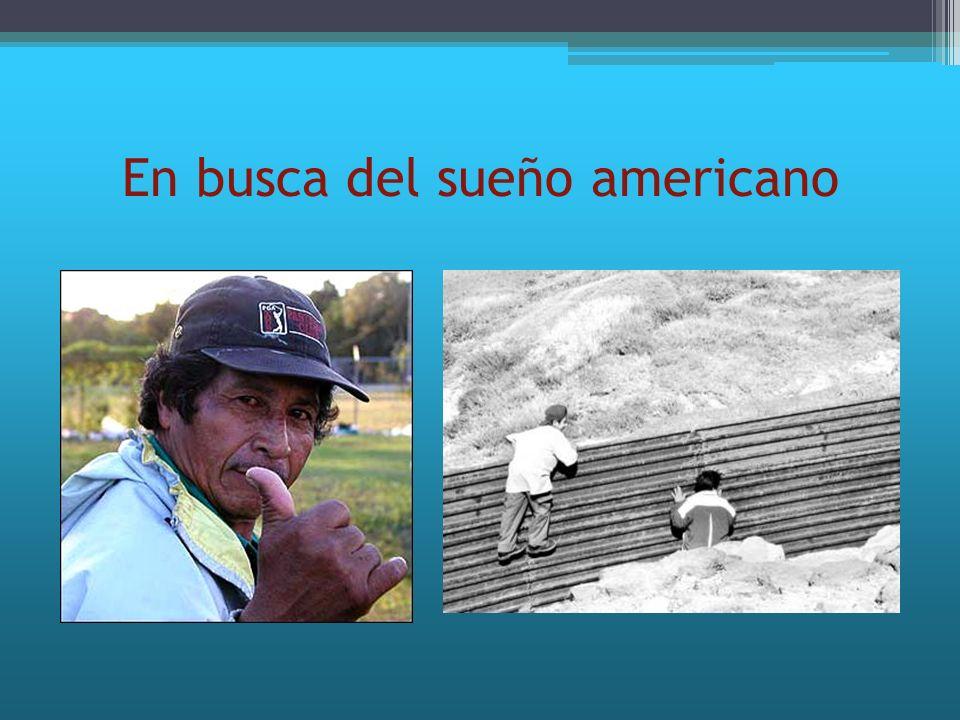 En busca del sueño americano