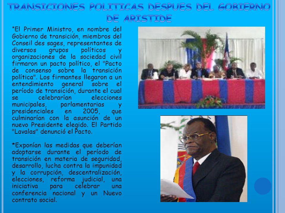 *La oposición ha formado una coalición conocida como el Grupo de los 184 , pues ese es el número de grupos de partidos políticos, sociedad civil, sindicatos y asociaciones patronales que están en contra de Aristide.