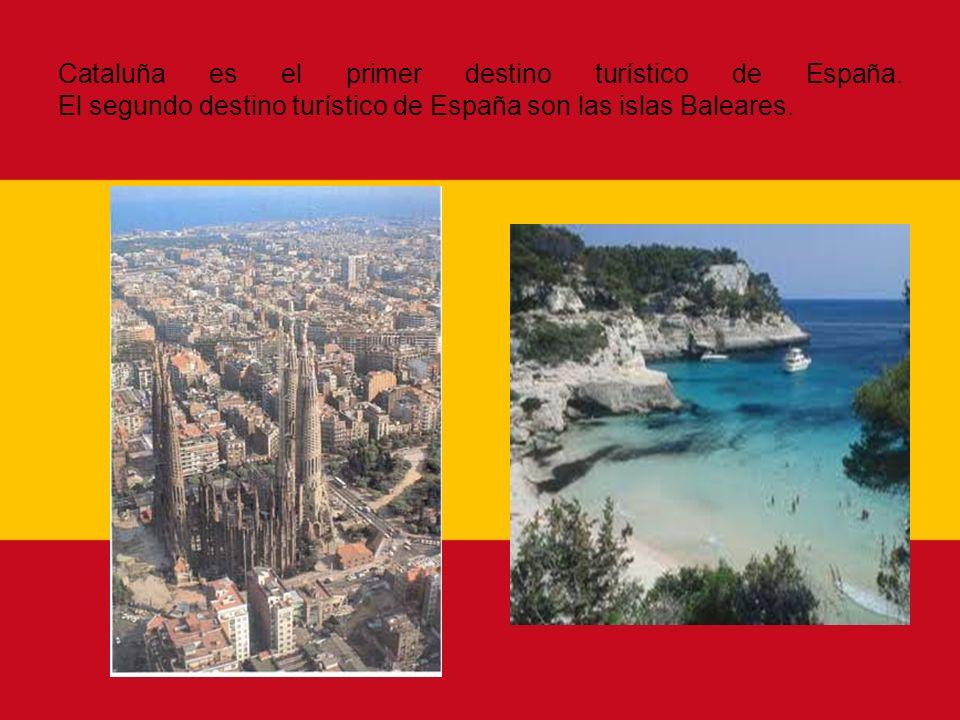 Cataluña es el primer destino turístico de España. El segundo destino turístico de España son las islas Baleares.