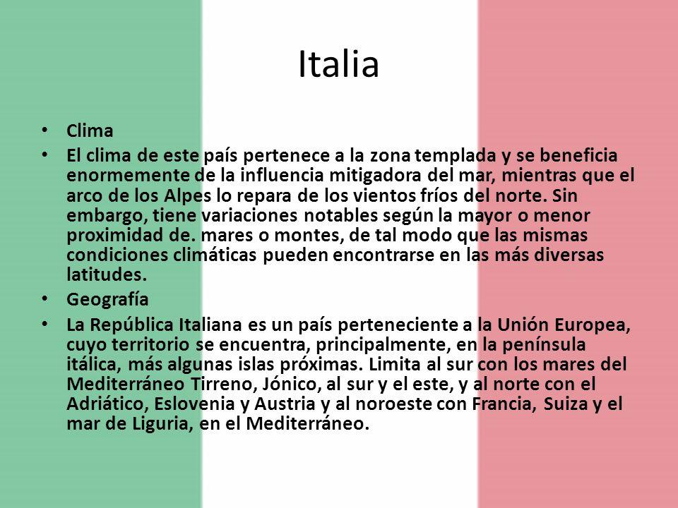 Italia Clima El clima de este país pertenece a la zona templada y se beneficia enormemente de la influencia mitigadora del mar, mientras que el arco d