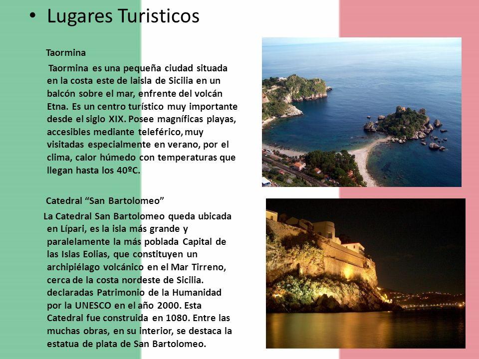 Lugares Turisticos Taormina Taormina es una pequeña ciudad situada en la costa este de laisla de Sicilia en un balcón sobre el mar, enfrente del volcá