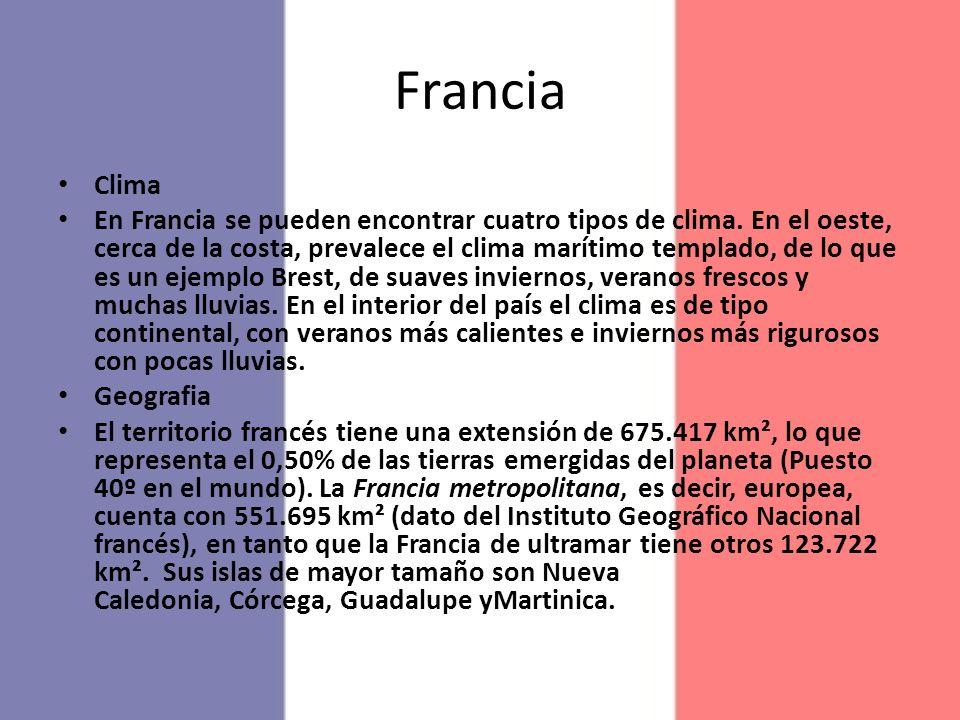 Francia Clima En Francia se pueden encontrar cuatro tipos de clima. En el oeste, cerca de la costa, prevalece el clima marítimo templado, de lo que es