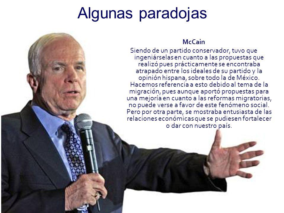 Algunas paradojas McCain Siendo de un partido conservador, tuvo que ingeniárselas en cuanto a las propuestas que realizó pues prácticamente se encontr