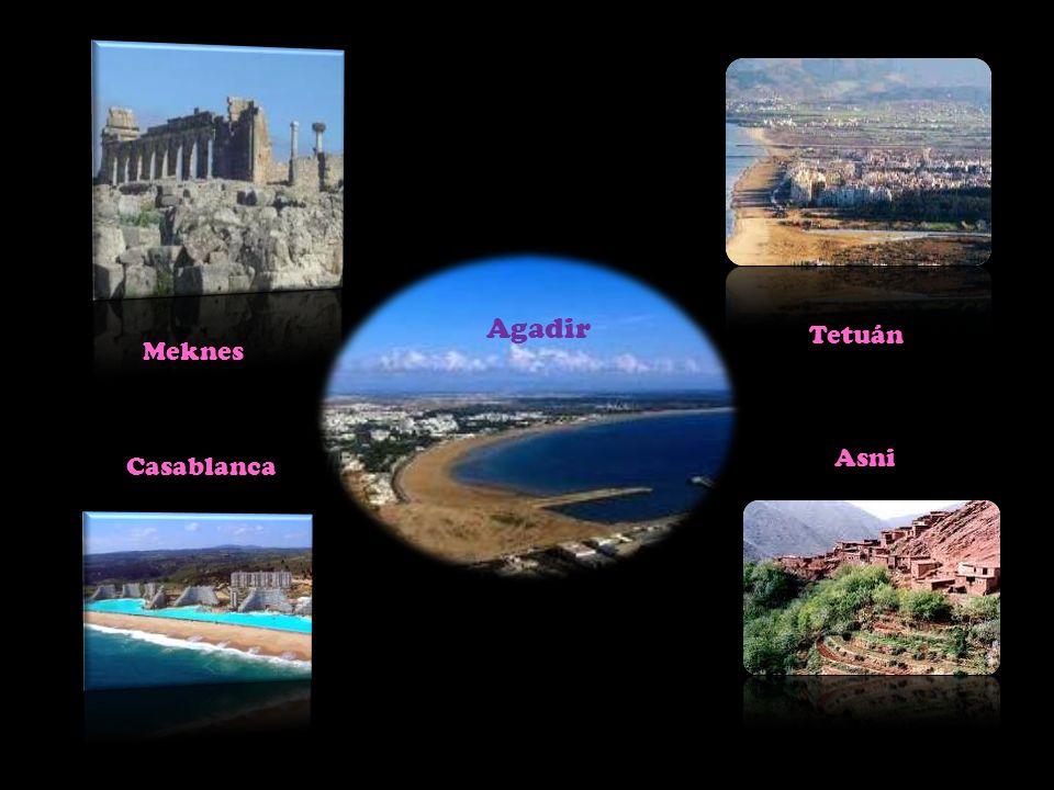 Agadir Meknes Casablanca Asni Tetuán