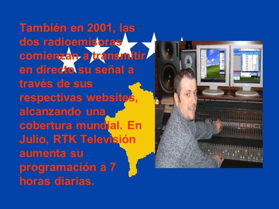 También en 2001, las dos radioemisoras comienzan a transmitir en directo su señal a través de sus respectivas websites, alcanzando una cobertura mundial.