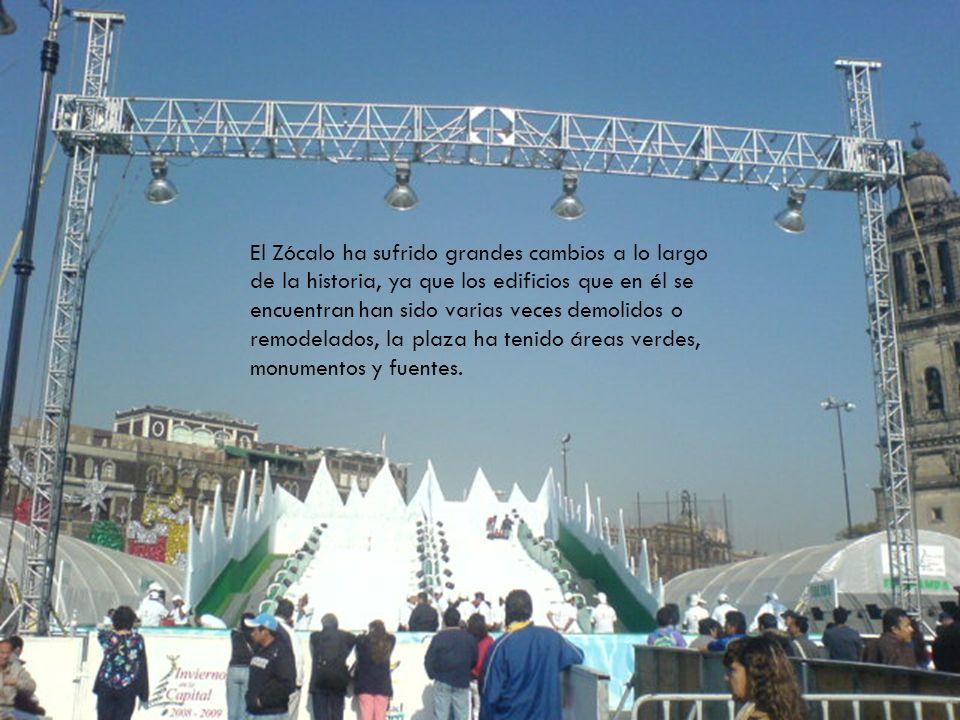 El Zócalo ha sufrido grandes cambios a lo largo de la historia, ya que los edificios que en él se encuentran han sido varias veces demolidos o remodel