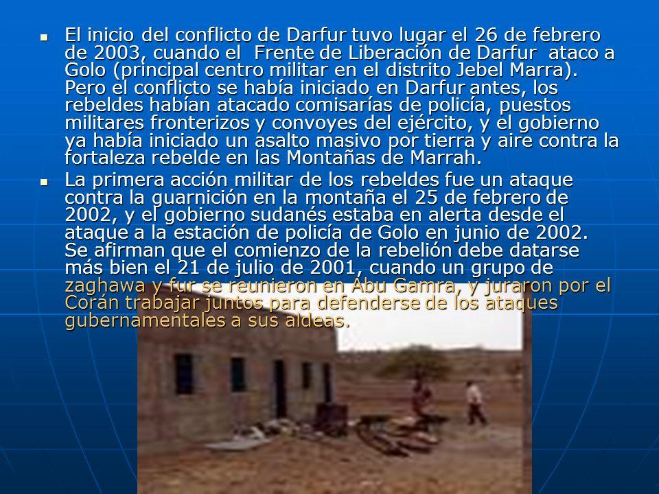 El inicio del conflicto de Darfur tuvo lugar el 26 de febrero de 2003, cuando el Frente de Liberación de Darfur ataco a Golo (principal centro militar
