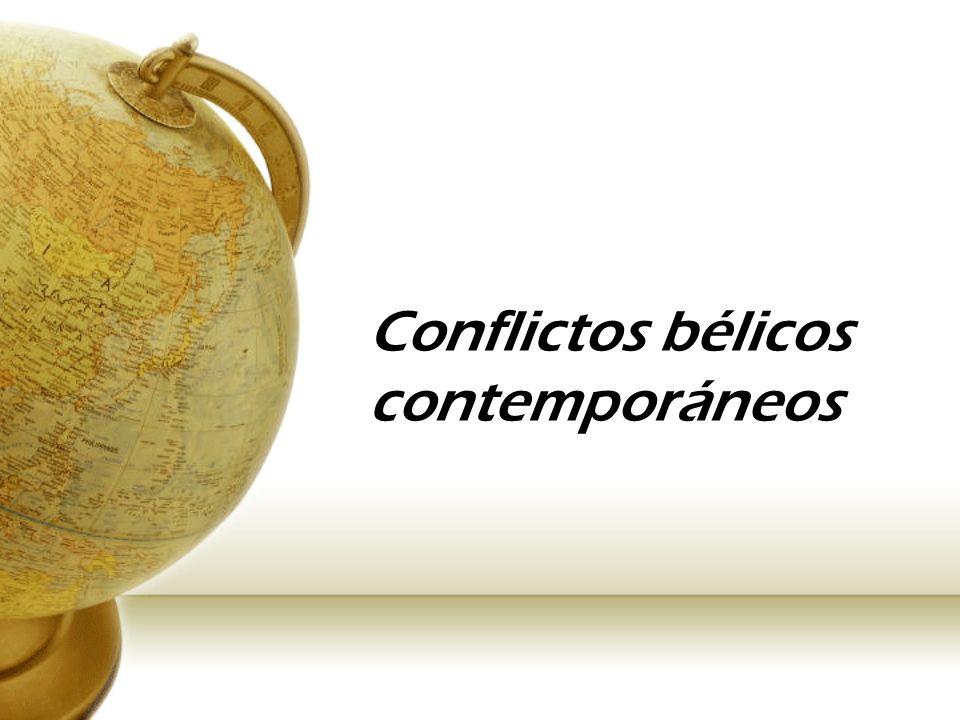 Conflictos bélicos contemporáneos