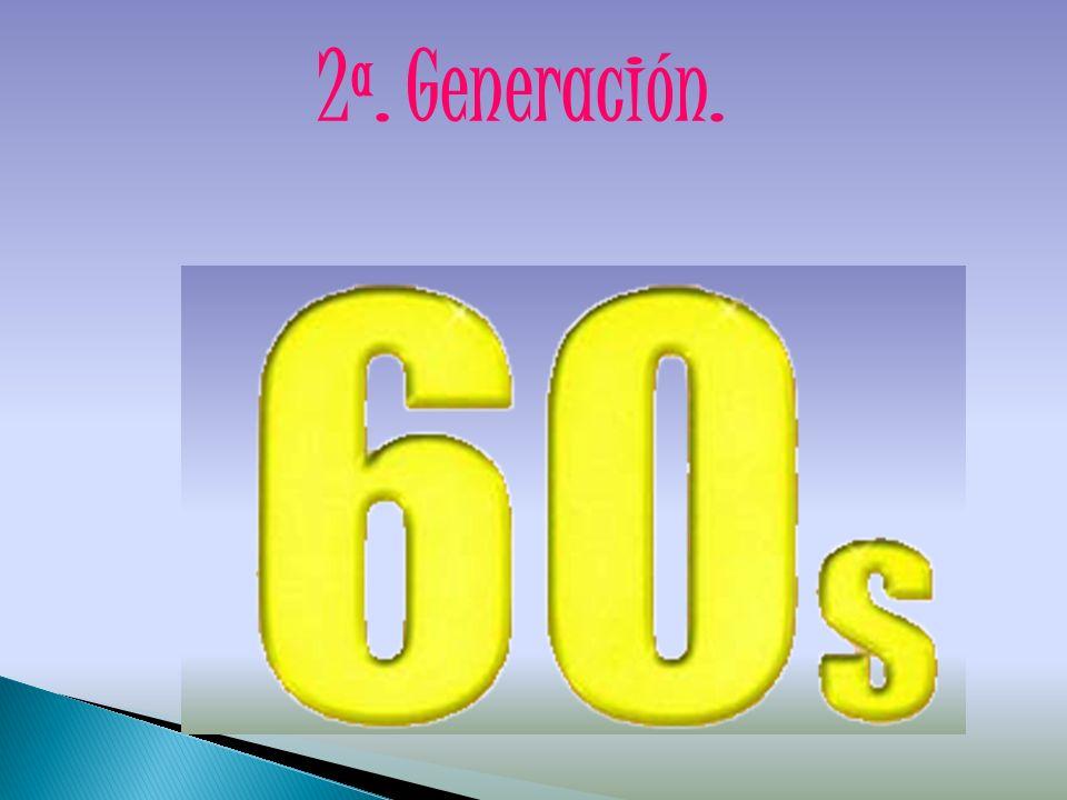 2ª. Generación.