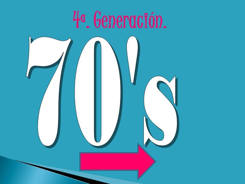 4ª. Generación.