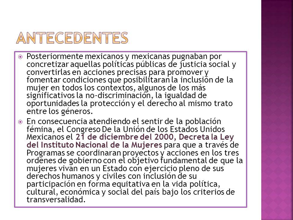 Posteriormente mexicanos y mexicanas pugnaban por concretizar aquellas políticas públicas de justicia social y convertirlas en acciones precisas para