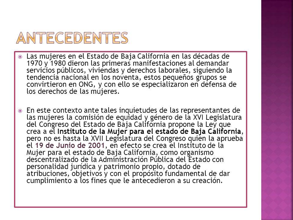 Las mujeres en el Estado de Baja California en las décadas de 1970 y 1980 dieron las primeras manifestaciones al demandar servicios públicos, vivienda