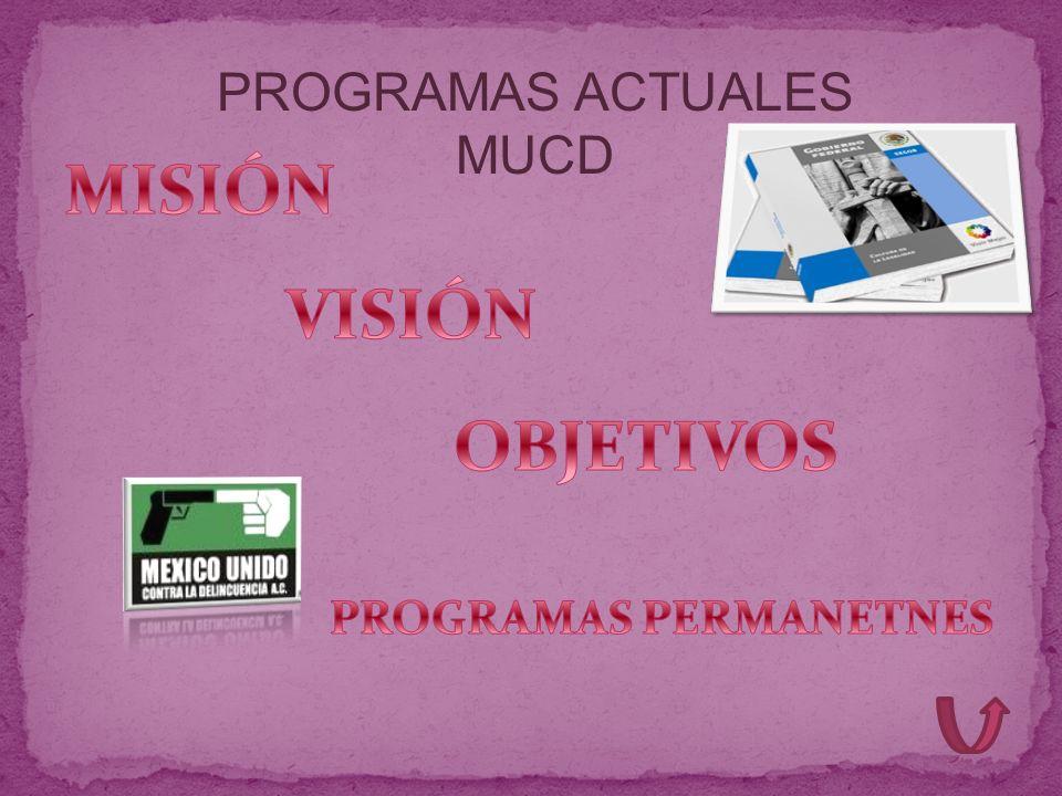 PROGRAMAS ACTUALES MUCD