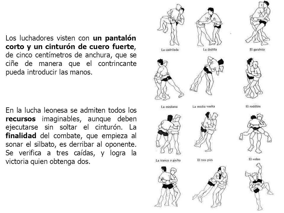 Los luchadores visten con un pantalón corto y un cinturón de cuero fuerte, de cinco centímetros de anchura, que se ciñe de manera que el contrincante