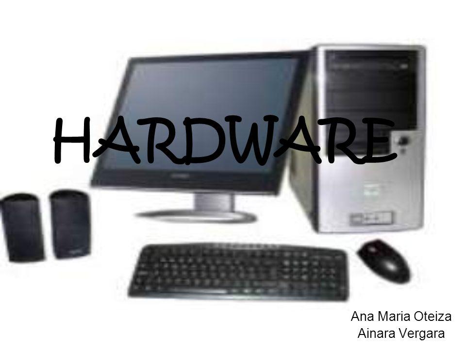 HARDWARE Ana Maria Oteiza Ainara Vergara