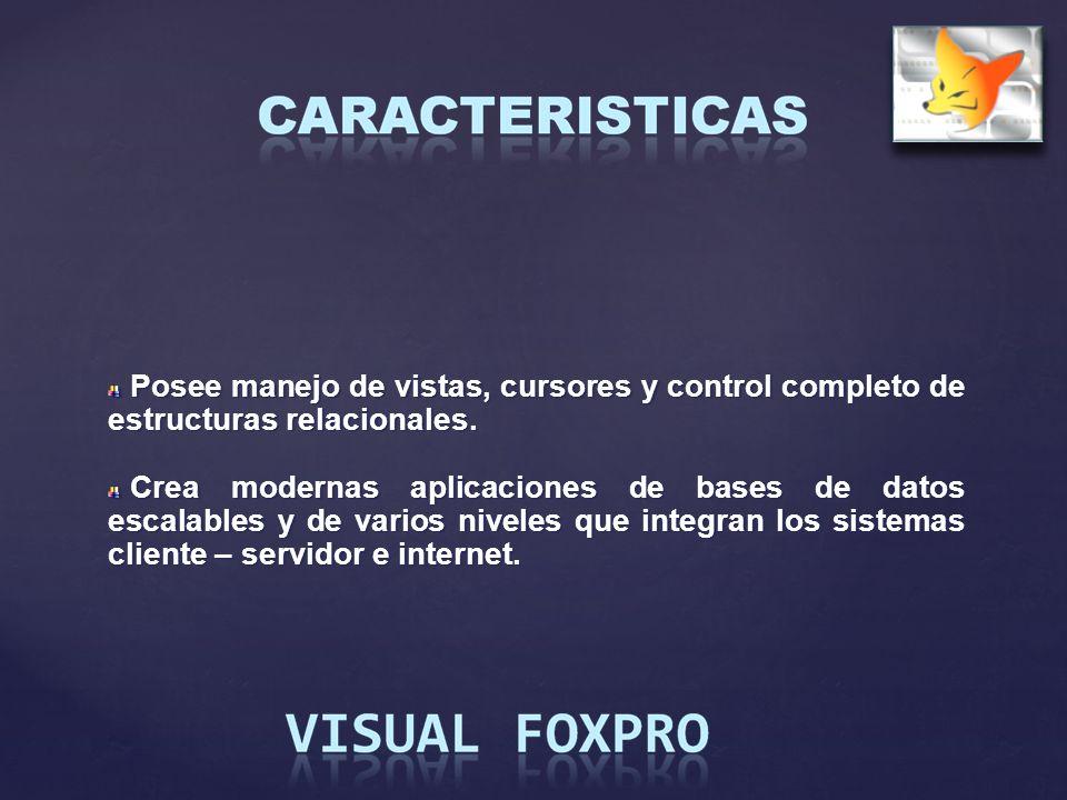 Posee manejo de vistas, cursores y control completo de estructuras relacionales. Posee manejo de vistas, cursores y control completo de estructuras re
