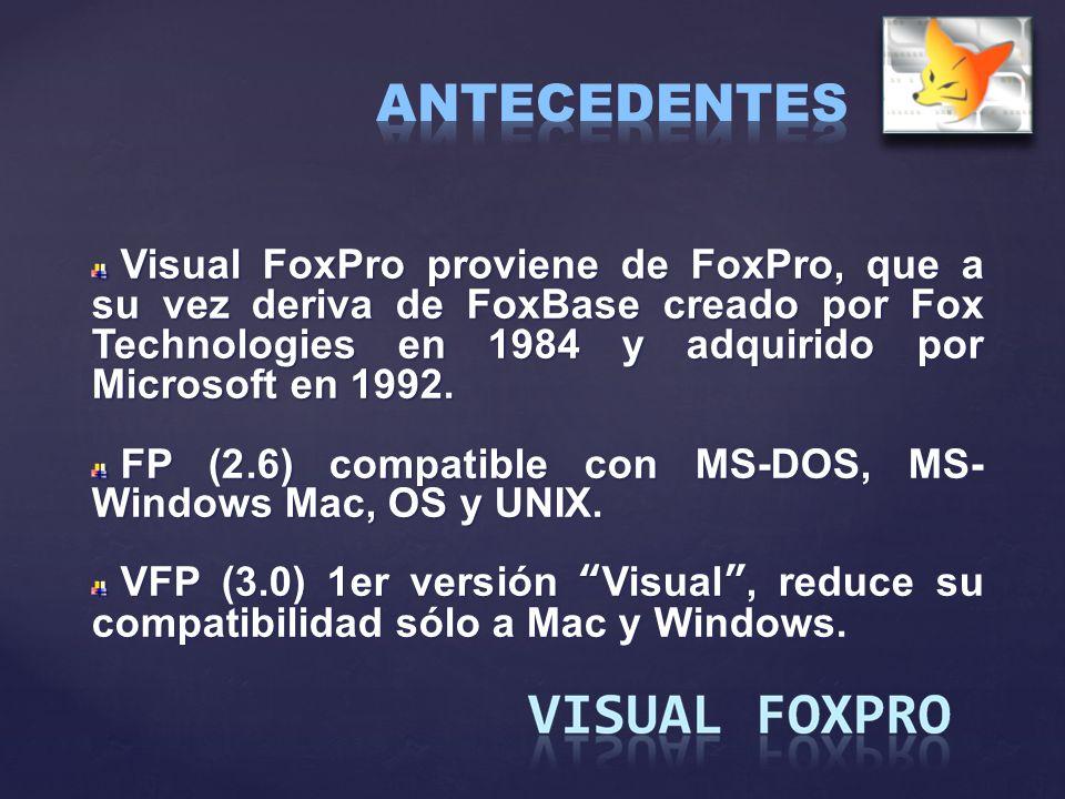 Visual FoxPro proviene de FoxPro, que a su vez deriva de FoxBase creado por Fox Technologies en 1984 y adquirido por Microsoft en 1992. Visual FoxPro
