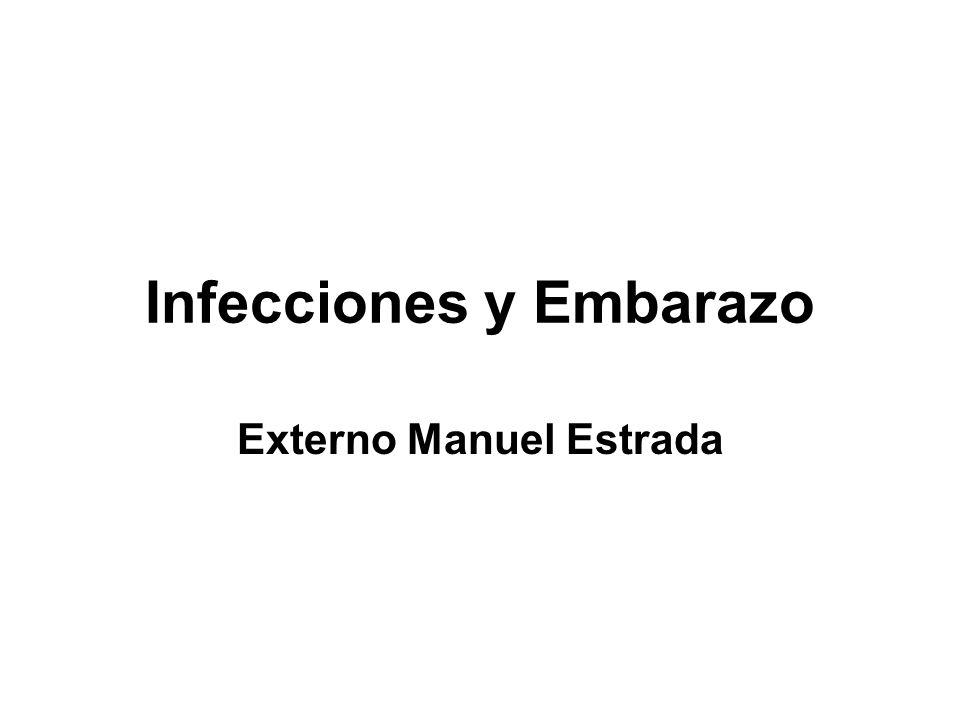 Infecciones y Embarazo Externo Manuel Estrada