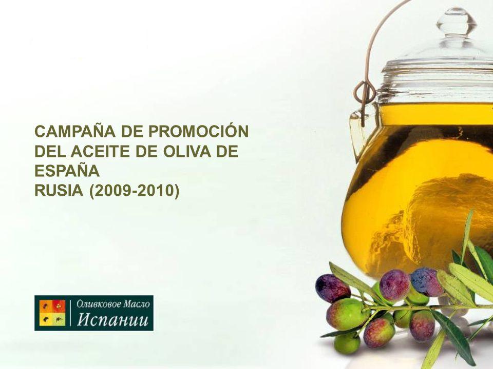 CAMPAÑA DE PROMOCIÓN DEL ACEITE DE OLIVA DE ESPAÑA RUSIA (2009-2010)