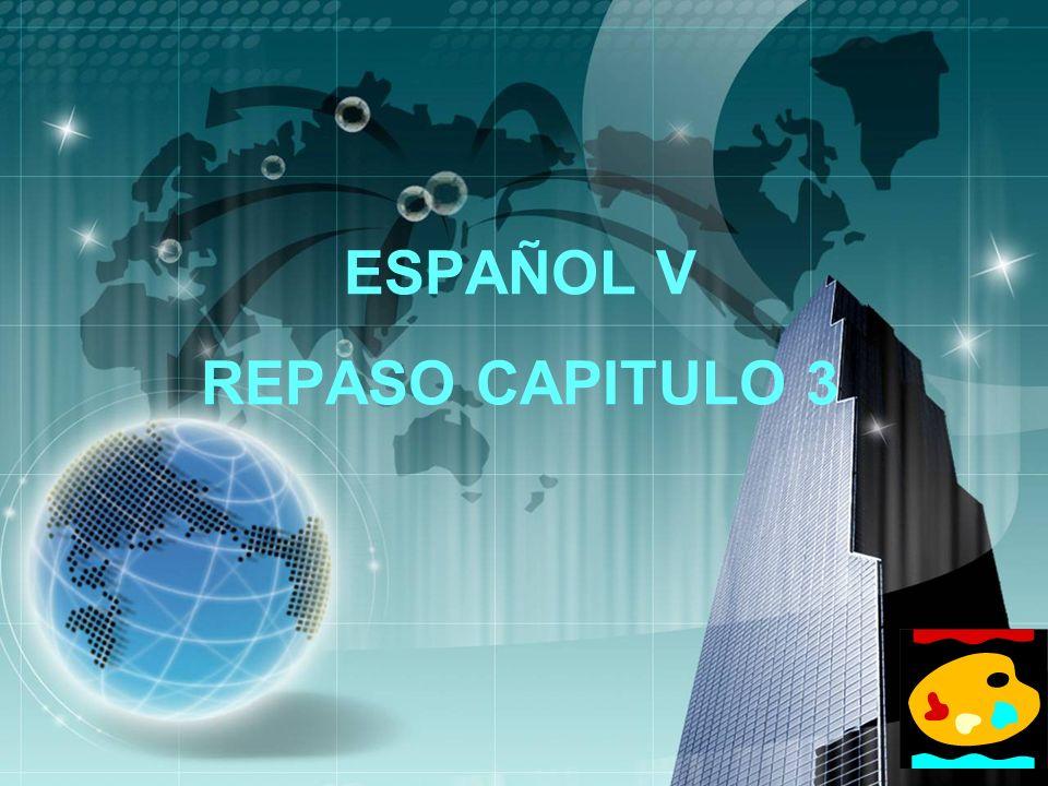 LOGO ESPAÑOL V REPASO CAPITULO 3