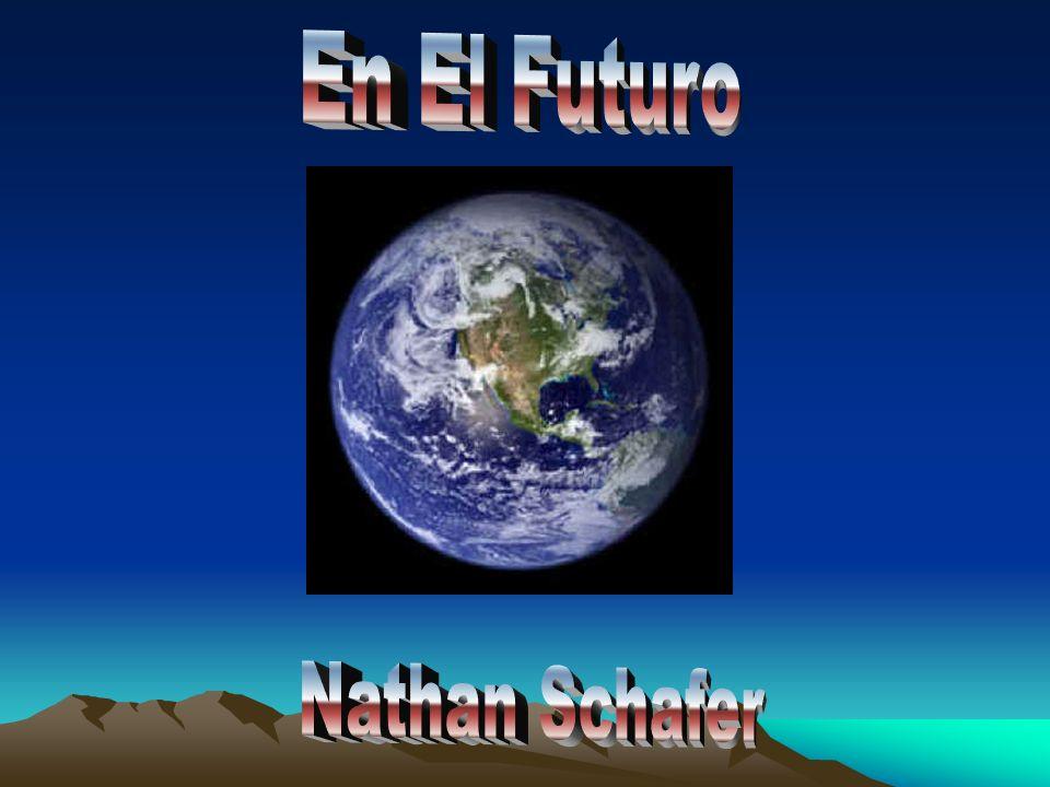 También, en el futuro, no tendremos calentamiento global. Estaré en el planeta Saturno.