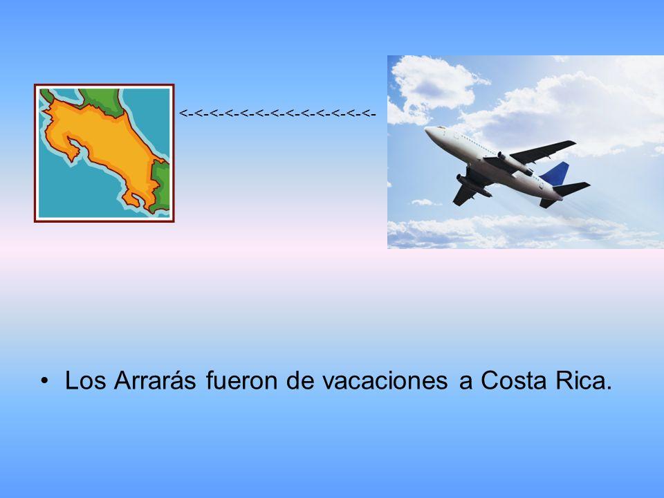 Los Arrarás fueron de vacaciones a Costa Rica. <-<-<-<-<-<-<-<-<-<-<-<-<-
