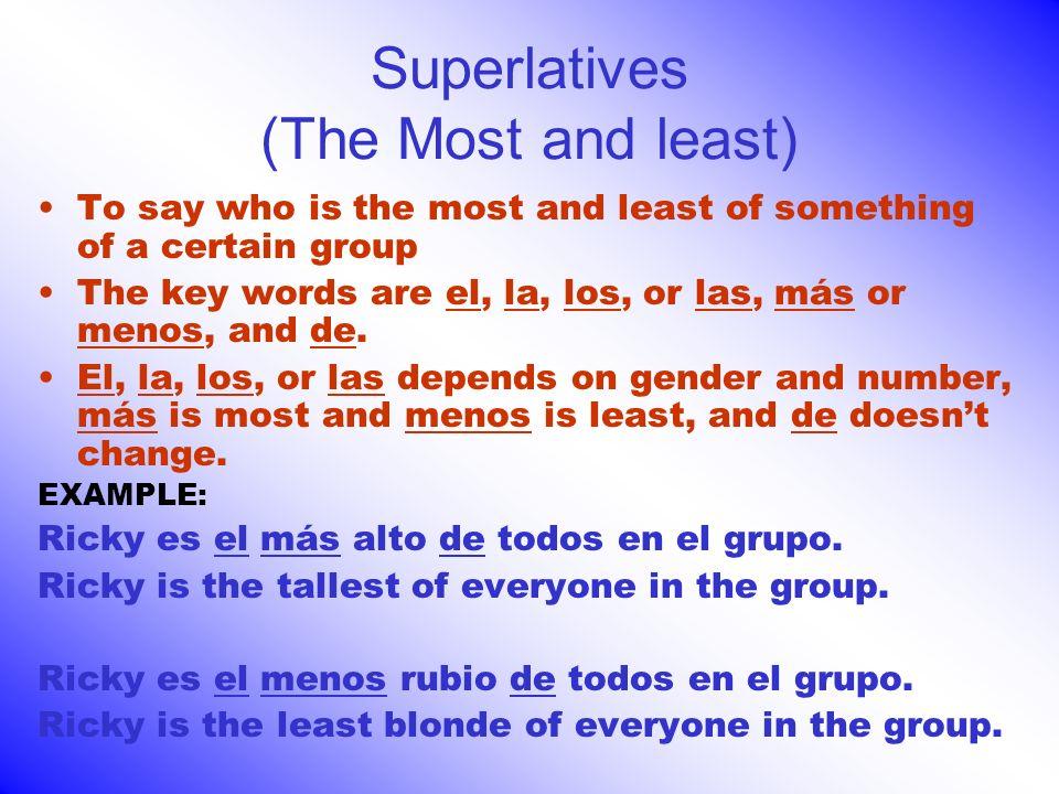 Superlatives Cont.