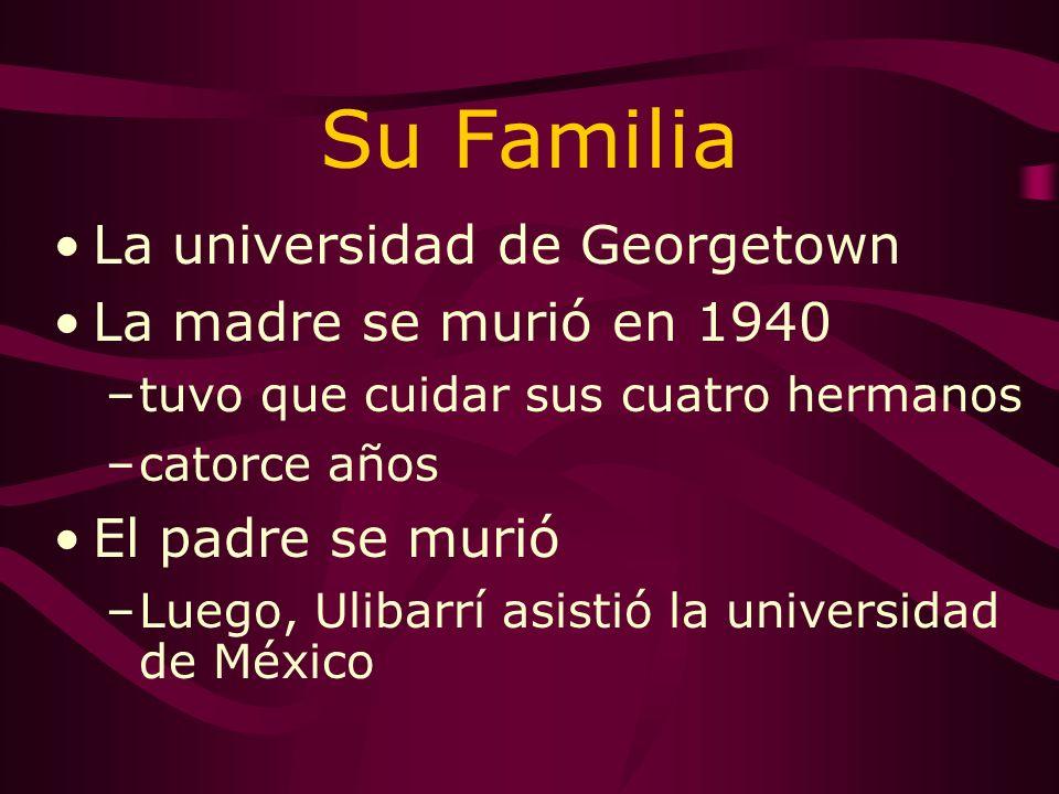Su Familia Tuvo cuatro hermanos El Padre- Sabiniano Ulibarrí La Madre- Simonita Ulibarrí –Los profesores –El México Nuevo