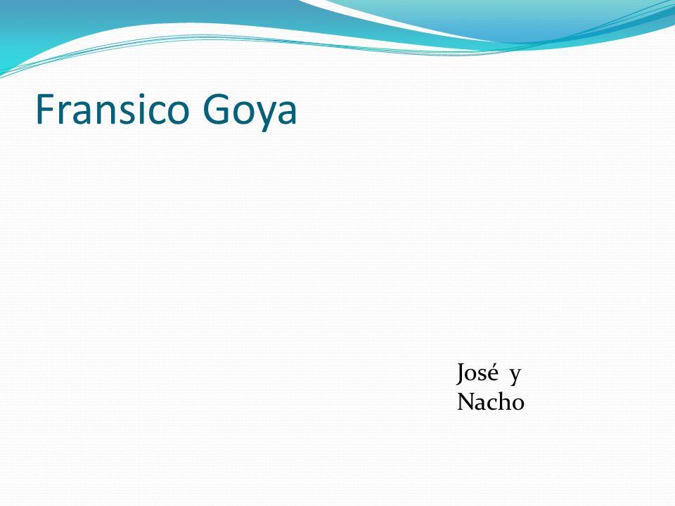 Fransico Goya José y Nacho