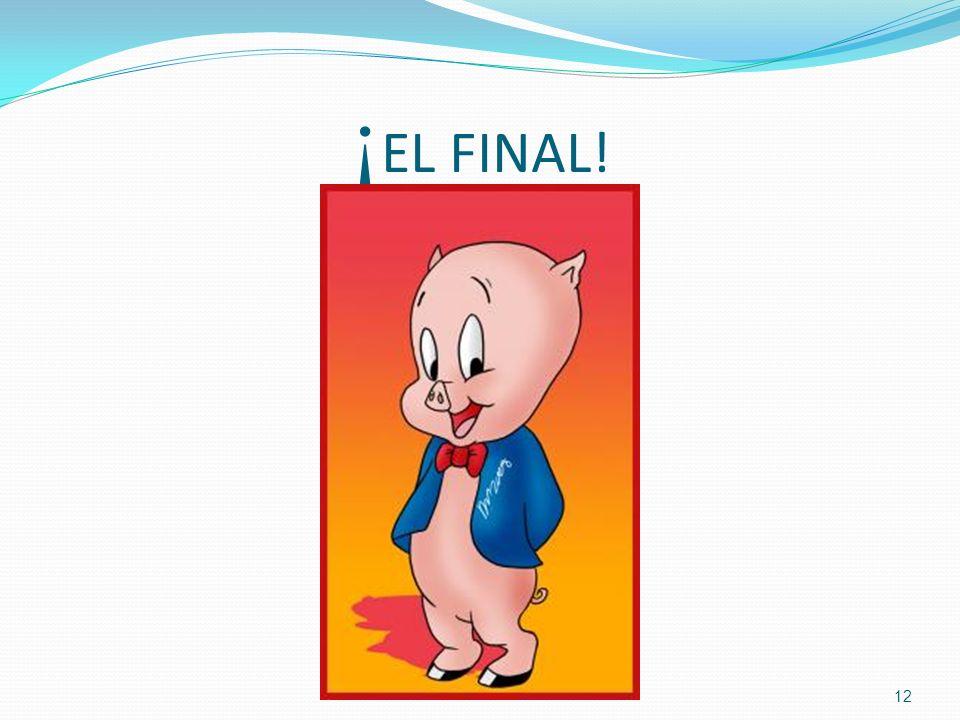 ¡ EL FINAL! 12