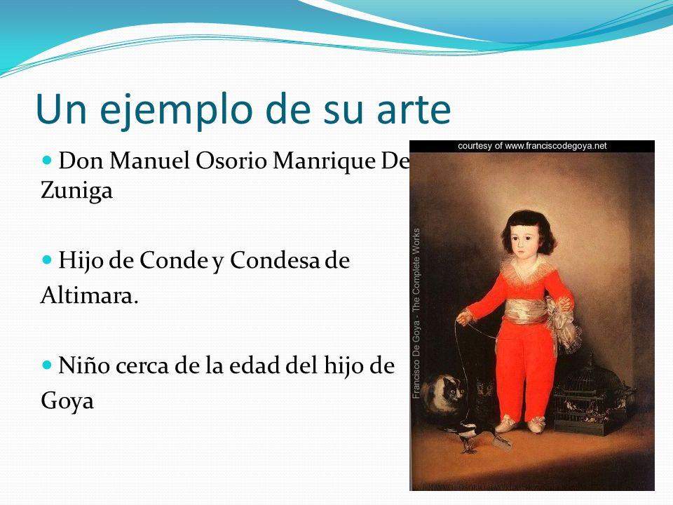 Un ejemplo de su arte Don Manuel Osorio Manrique De Zuniga Hijo de Conde y Condesa de Altimara. Niño cerca de la edad del hijo de Goya