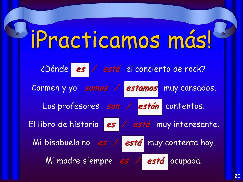 19 ¡Practicamos.es / está Mi amigo es / está de la República Dominicana.