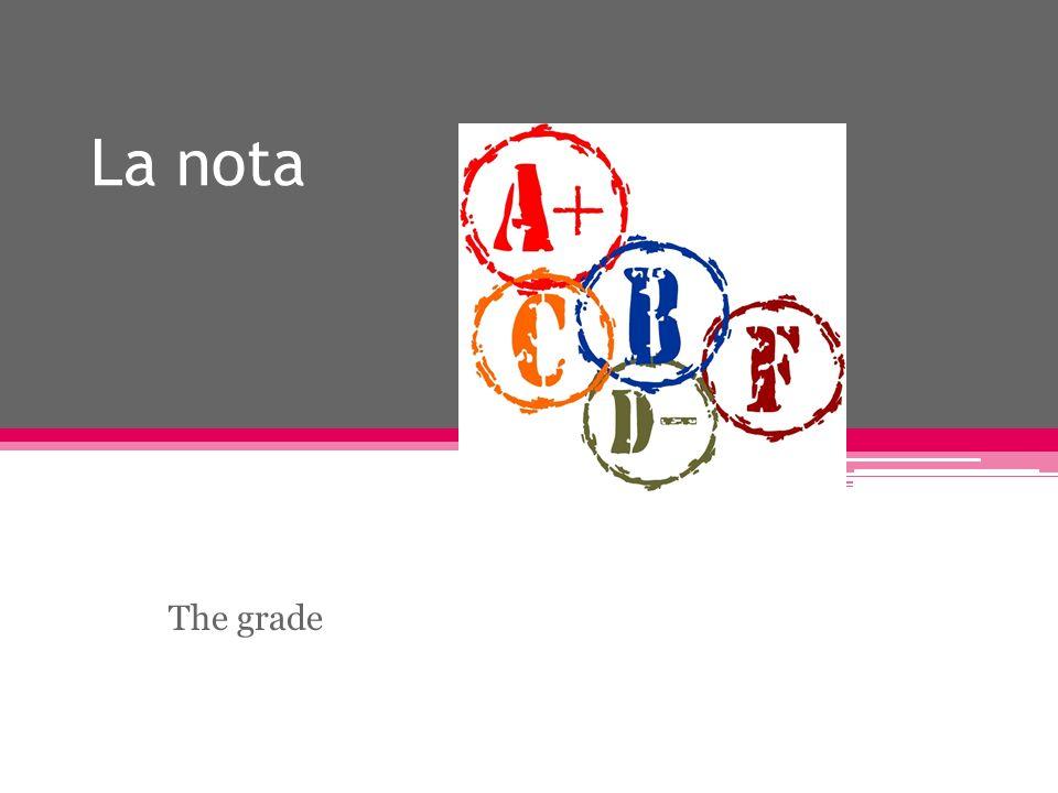 La nota The grade