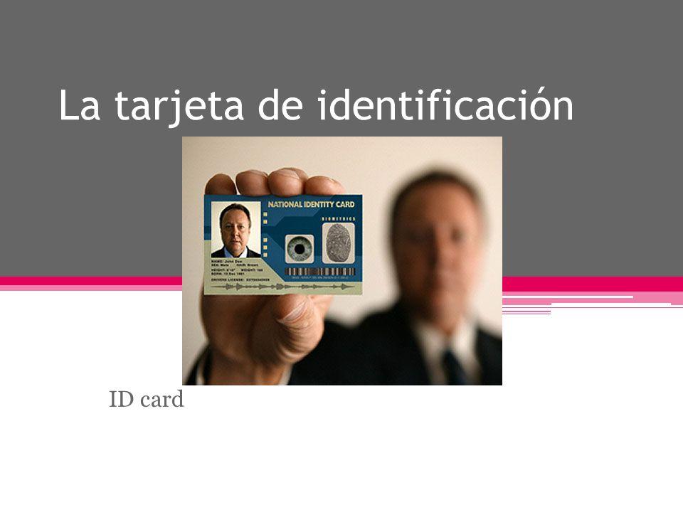 La tarjeta de identificación ID card