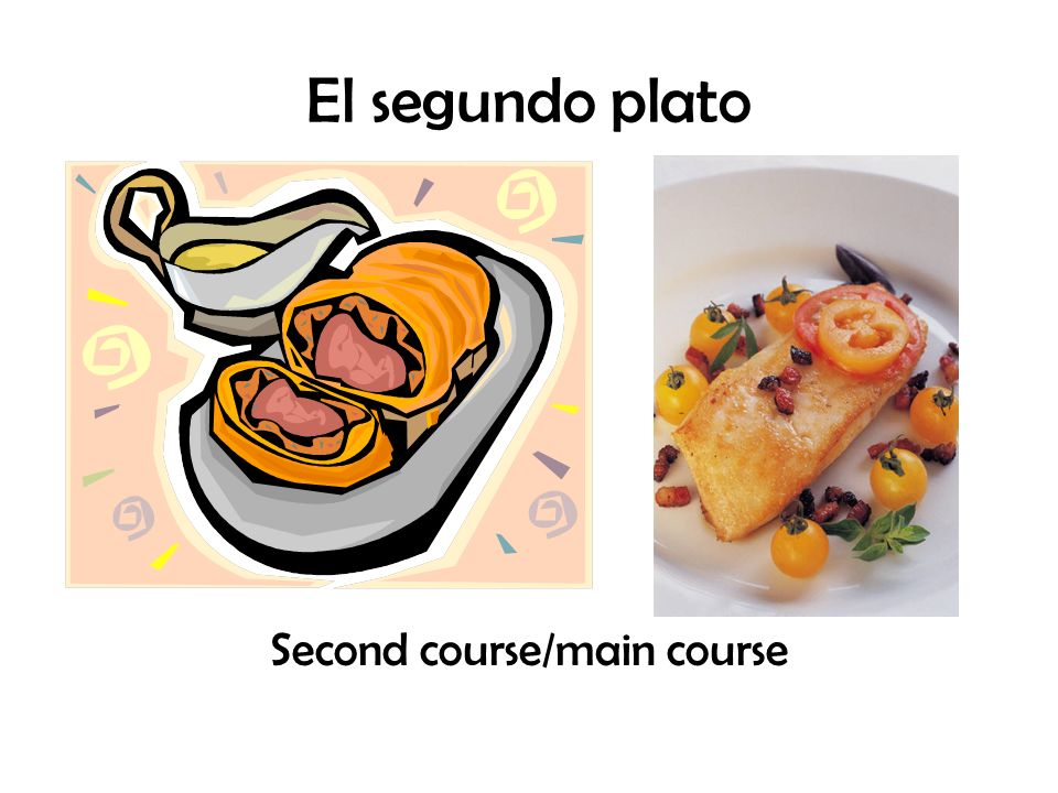 El segundo plato Second course/main course