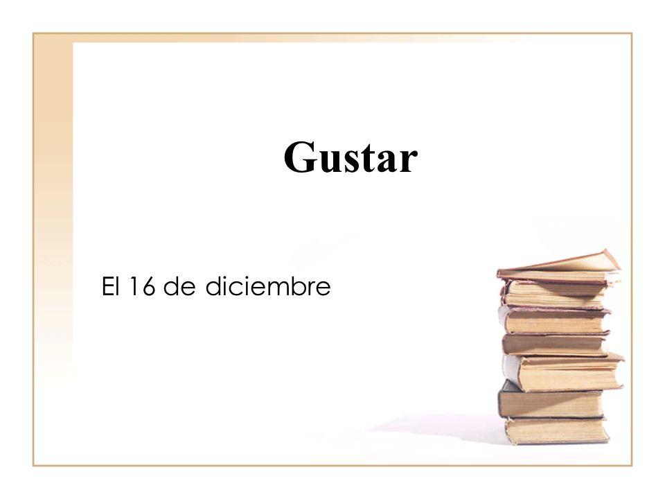 Gustar I like… You like… He/ She/ You formal like… We like… They/ You all like… Me gusta(n) … Te gusta(n)… Le gusta (n)… Nos gusta(n)… Les gusta(n)… To like