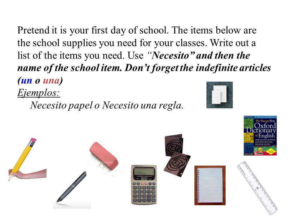 Pretend it is your first day of school.