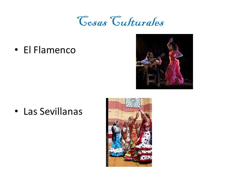 Cosas Culturales El Flamenco Las Sevillanas