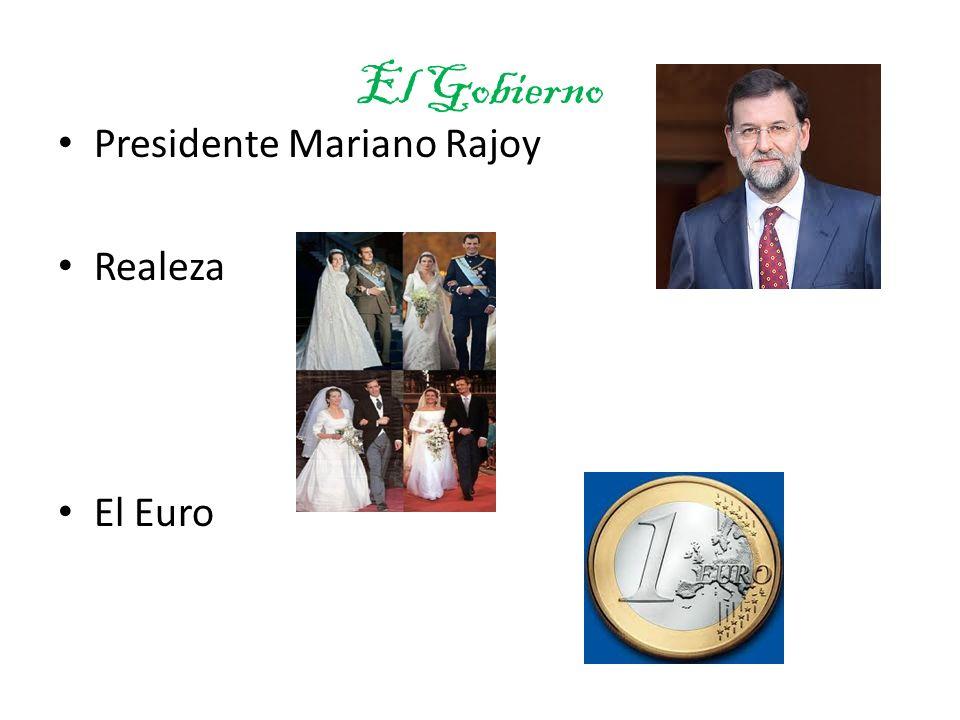 El Gobierno Presidente Mariano Rajoy Realeza El Euro