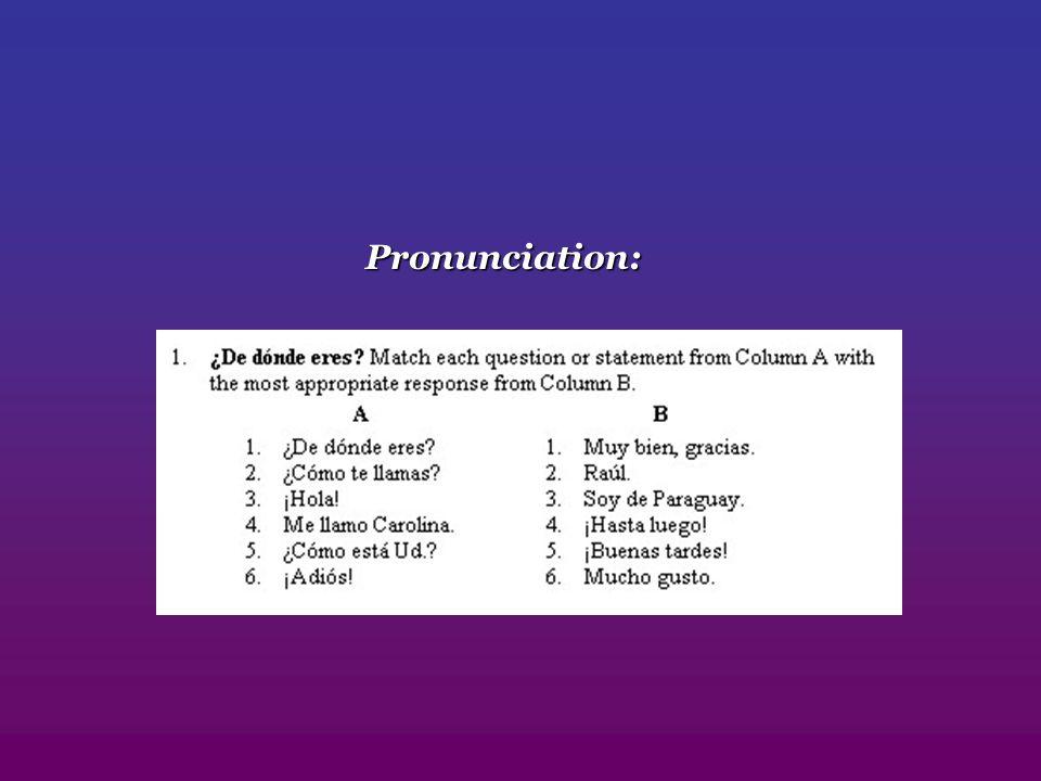 Pronunciation: