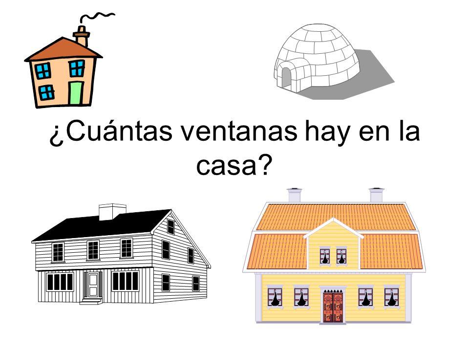 ¿Cuántas ventanas hay en la casa?