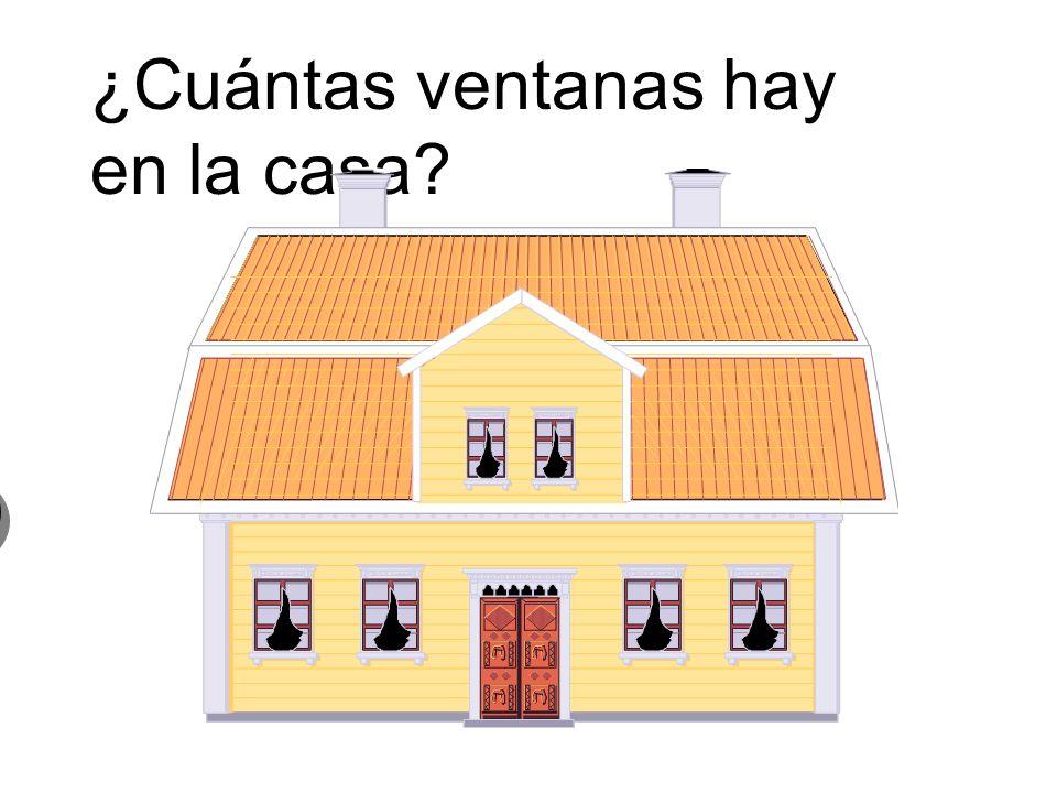 ¿Cuántas ventanas hay en la casa? 0 cero ventanas 0 cero ventanas