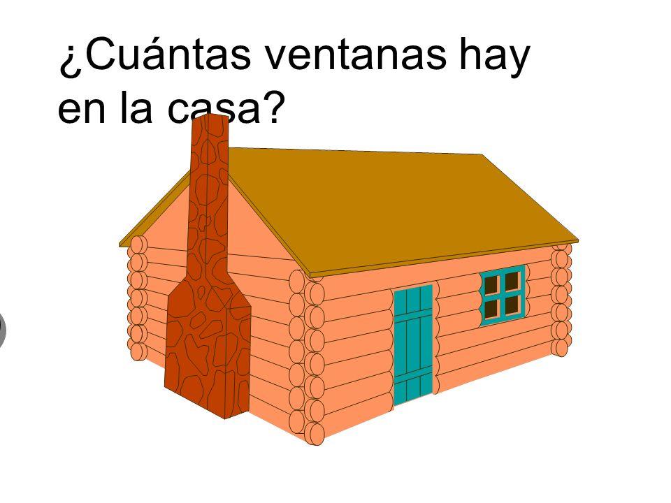 ¿Cuántas ventanas hay en la casa? 1 una ventana 1 una ventana