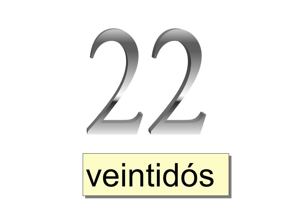 veintidós